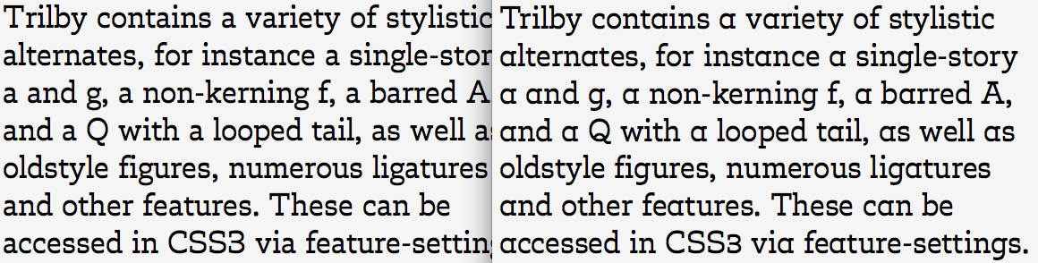 Left: Trilby with standard characters in Safari. Right: Trilby with feature-settings active in Firefox.